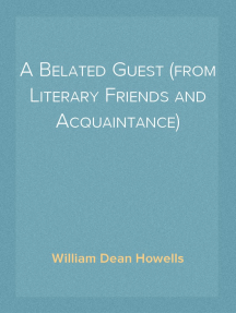 A Belated Guest (from Literary Friends and Acquaintance)