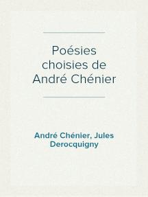 Poésies choisies de André Chénier