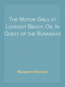 The Motor Girls at Lookout Beach; Or, In Quest of the Runaways