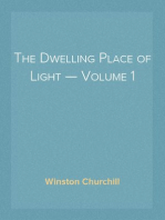 The Dwelling Place of Light — Volume 1