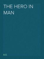 The Hero in Man