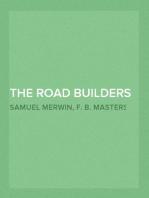 The Road Builders