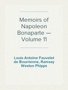 Memoirs of Napoleon Bonaparte — Volume 11