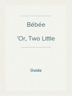Bébée Or, Two Little Wooden Shoes