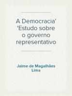 A Democracia Estudo sobre o governo representativo
