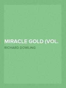 Miracle Gold (Vol. 2 of 3) A Novel