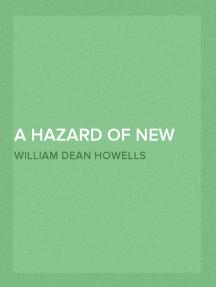 A Hazard of New Fortunes — Volume 4