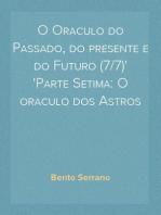 O Oraculo do Passado, do presente e do Futuro (7/7) Parte Setima