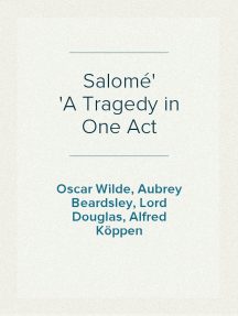 Salomé A Tragedy in One Act