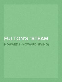 "Fulton's ""Steam Battery"": Blockship and Catamaran"