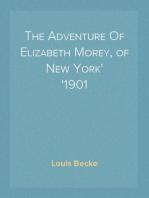 The Adventure Of Elizabeth Morey, of New York 1901