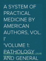 A System of Practical Medicine by American Authors, Vol. I Volume 1