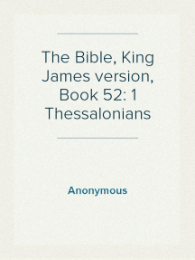 The Bible, King James version, Book 52: 1 Thessalonians