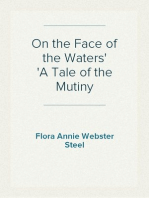 On the Face of the Waters A Tale of the Mutiny