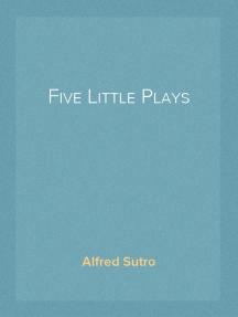 Five Little Plays