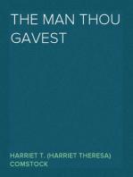 The Man Thou Gavest
