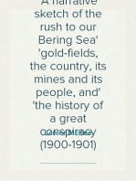 The Land of Nome A narrative sketch of the rush to our Bering Sea gold-fields, the country, its mines and its people, and the history of a great conspiracy (1900-1901)