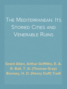 The Mediterranean: Its Storied Cities and Venerable Ruins