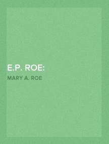 E.P. Roe: Reminiscences of his Life