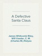 A Defective Santa Claus