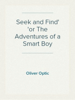 Seek and Find or The Adventures of a Smart Boy