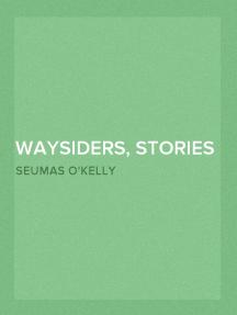 Waysiders, Stories of Connacht