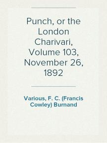 Punch, or the London Charivari, Volume 103, November 26, 1892