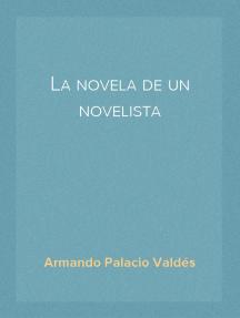 La novela de un novelista