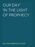 Our Day In the Light of Prophecy