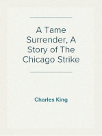 A Tame Surrender, A Story of The Chicago Strike