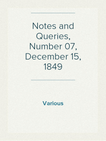 Notes and Queries, Number 07, December 15, 1849