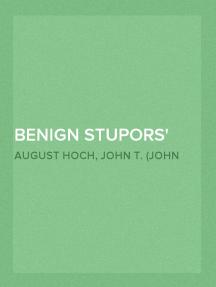 Benign Stupors A Study of a New Manic-Depressive Reaction Type