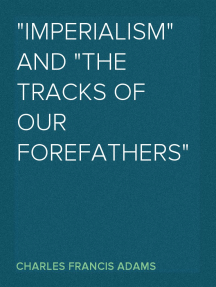 """""""Imperialism"""" and """"The Tracks of Our Forefathers"""""""
