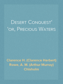 Desert Conquest or, Precious Waters