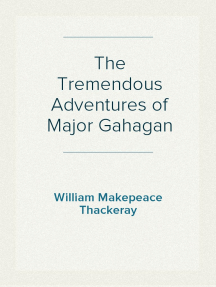The Tremendous Adventures of Major Gahagan