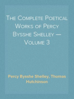 The Complete Poetical Works of Percy Bysshe Shelley — Volume 3