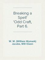 Breaking a Spell Odd Craft, Part 6.