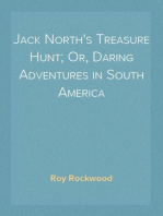 Jack North's Treasure Hunt; Or, Daring Adventures in South America
