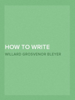 How To Write Special Feature Articles A Handbook for Reporters, Correspondents and Free-Lance Writers Who Desire to Contribute to Popular Magazines and Magazine Sections of Newspapers