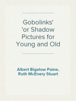 Gobolinks or Shadow Pictures for Young and Old