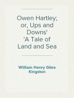 Owen Hartley; or, Ups and Downs A Tale of Land and Sea
