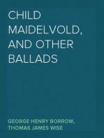 Child Maidelvold, and Other Ballads