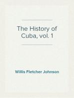The History of Cuba, vol. 1