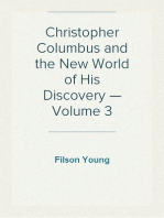 Christopher Columbus and the New World of His Discovery — Volume 3