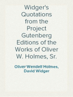 Widger's Quotations from the Project Gutenberg Editions of the Works of Oliver W. Holmes, Sr.