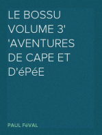 Le Bossu Volume 3 Aventures de cape et d'épée