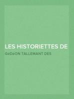 Les historiettes de Tallemant des Réaux (Tome troisième) Mémoires pour servir à l'histoire du XVIIe siècle
