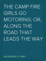 The Camp Fire Girls Go Motoring; Or, Along the Road That Leads the Way