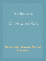 The Inglises Or, How the Way Opened