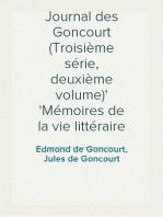 Journal des Goncourt (Troisième série, deuxième volume) Mémoires de la vie littéraire
